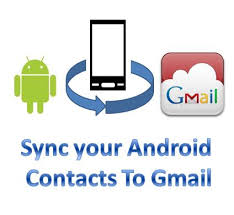 how to sync your android contacts to gmail
