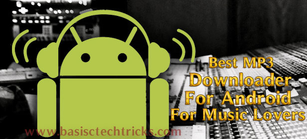 best mp3 downloader app for android