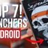 7 Best Android Launcher To Beautify Your Android Phones